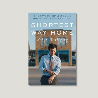 Shortest Way Home : One Mayor's Challenge and a Model for America's Future -  (Hardcover)