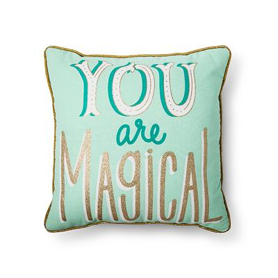 "You Are Magical Throw Pillow (16""x16"") Mint - Pillowfort™"
