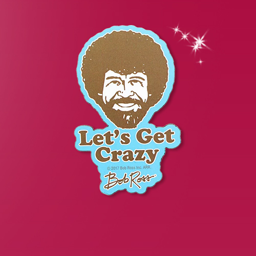 """NMR Distribution Bob Ross 3"""" Funky Chunky Magnet: """"Let's Get Crazy"""""""