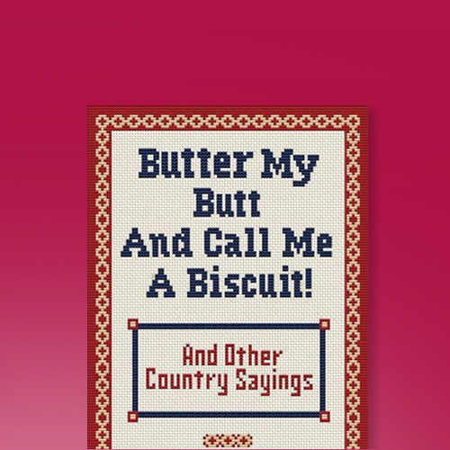 Butter My Butt and Call Me a Biscuit - by  Allan Zullo & Gene Cheek (Paperback)