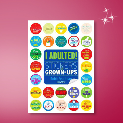 I Adulted! - by  Robb Pearlman (Paperback)