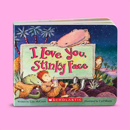 I Love You Stinky Face (Board Book) (Lisa McCourt)