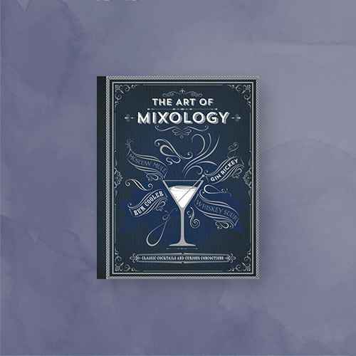 Art of Mixology : Classic Cocktails and Curious Concoctions -  by Kim Davies (Hardcover)