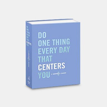Do One Thing Every Day That Centers You : A Mindfulness Journal (Paperback)