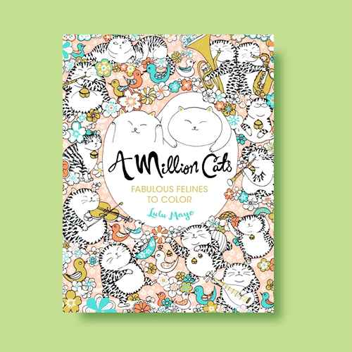 A Million Cats Adult Coloring Book: Fabulous Felines to Color by Lulu Mayo (Paperback)