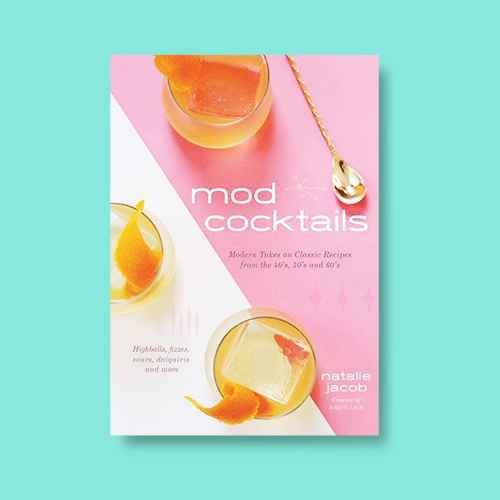 Mod Cocktails - by  Natalie Jacob (Hardcover)