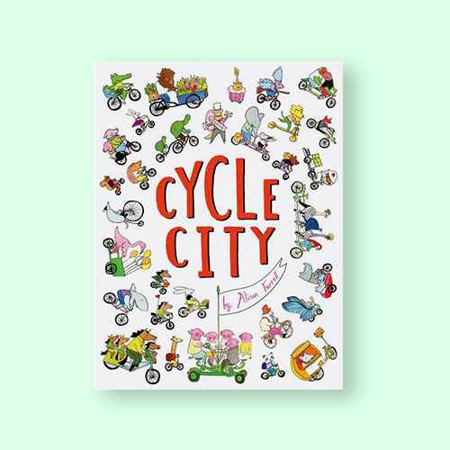Cycle City - by  Alison Farrell (Hardcover)