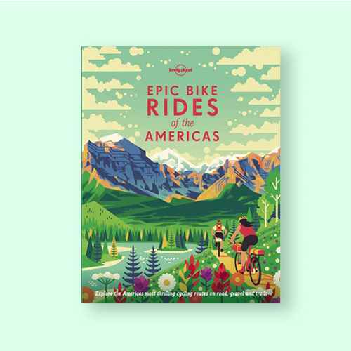 Epic Bike Rides of the Americas - (Hardcover)