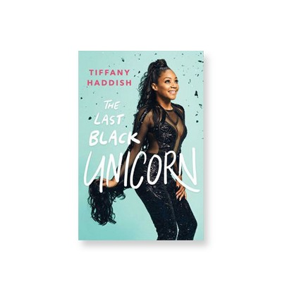 The Last Black Unicorn (Hardcover) (Tiffany Haddish)