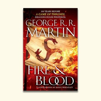 Fire & Blood : 300 Years Before a Game of Thrones (A Targaryen History) -  (Hardcover)
