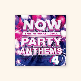 Various Artists - NOW Party Anthems Volume 4