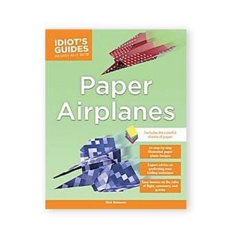 Idiot's Guides Paper Airplane Kit (Paperback) (Nick Robinson)